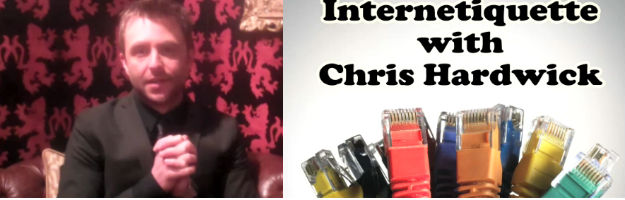 Internetiquette with Chris Hardwick