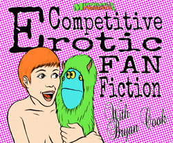 Competitive Erotic Fan Fiction NerdMelt Showroom