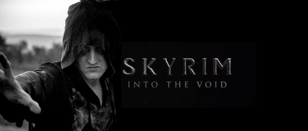 SKYRIM: INTO THE VOID Brings the Game to Life
