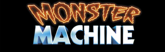 Prepare to be Thrilled and Chilled by the MONSTER MACHINE Teaser