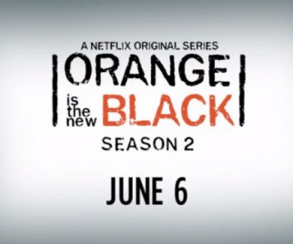 Netflix Announces ORANGE IS THE NEW BLACK Season 2 Premiere Date, Releases Teaser