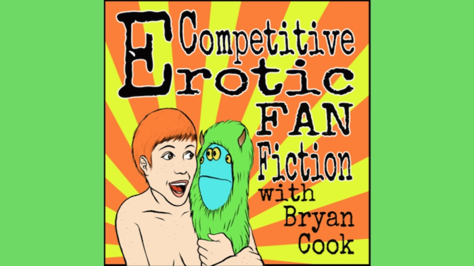 Competitive Erotic Fan Fiction #162: Round 2 (Ed Gamble, Heather Thomson, and David Huntsberger)