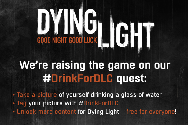 Dying-Light-Drink-Water-06252015