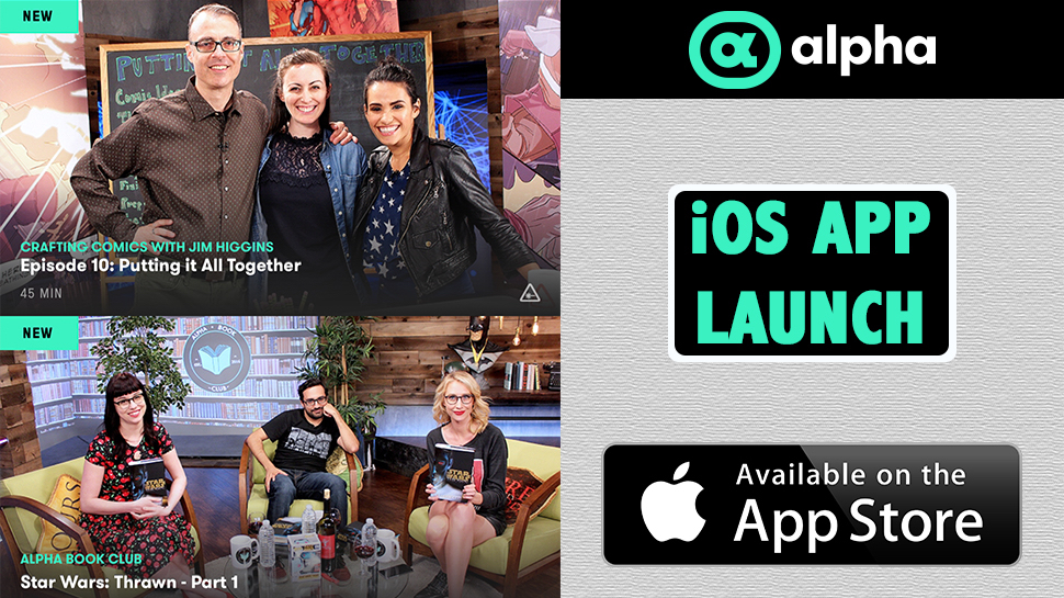 Nerdist and Geek & Sundry's Alpha Launches iOS App