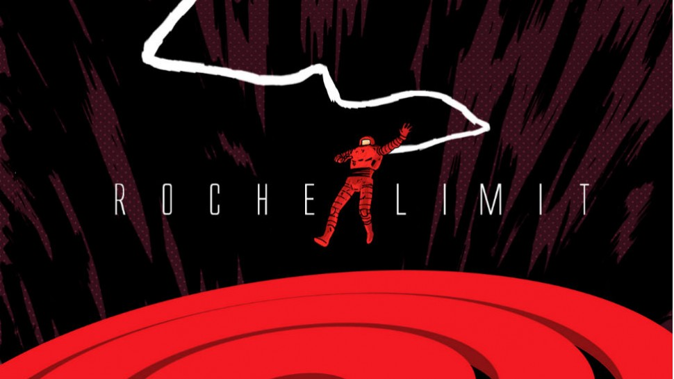 Exclusive: Meet ROCHE LIMIT, Michael Moreci and Vic Malhotra's New Creator-Owned Series