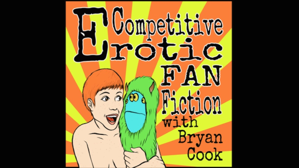 Competitive Erotic Fan Fiction #124: Round 1 (Andy Haynes, Debra DiGiovanni, Sharon Houston, and Pat Susmilch)