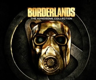 BORDERLANDS: THE HANDSOME COLLECTION Bundle Announced for PS4 and Xbox One