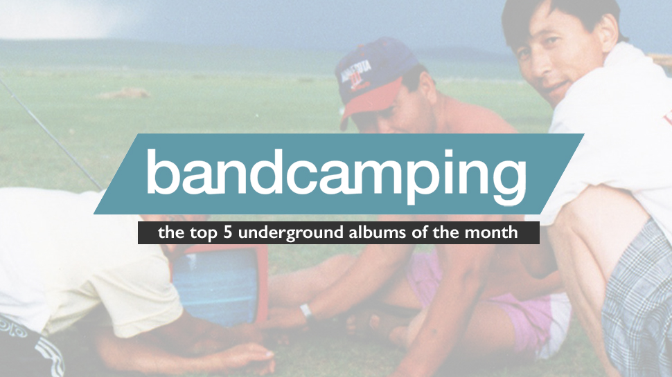 Bandcamping: The Best Underground Albums of July