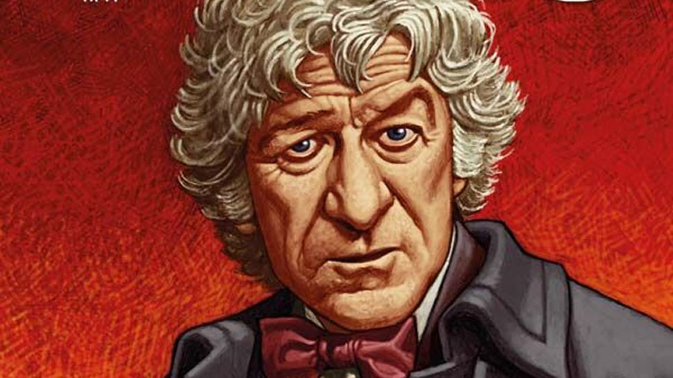 A Familiar Face Returns in DOCTOR WHO: THE THIRD DOCTOR #1 (Review)
