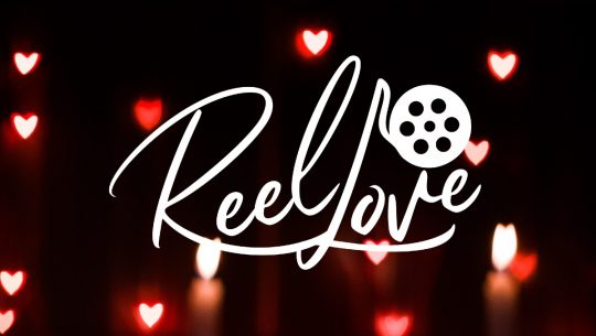 A banner for the Reel Love Film Fest.