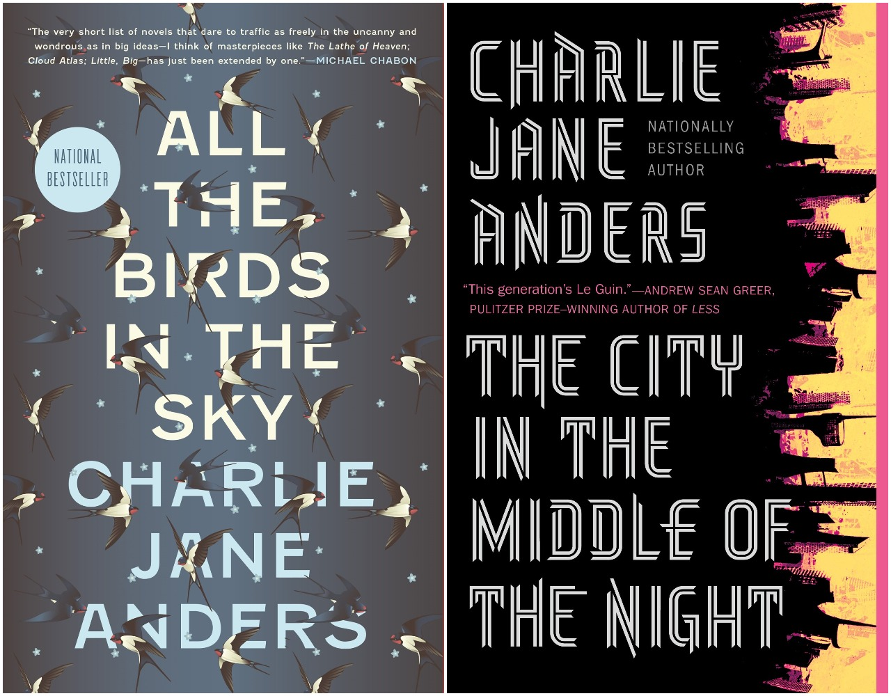 The covers for Charlie Jane Anders' previous novels, All the Birds in the Sky, and The City in the Middle of the Night.
