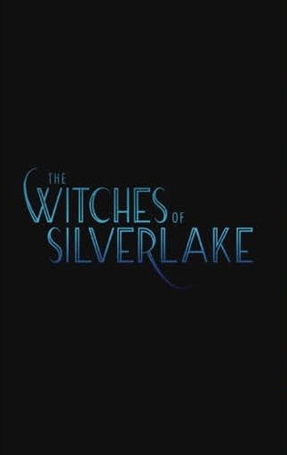 Key art that reads The Witches of Silverlake